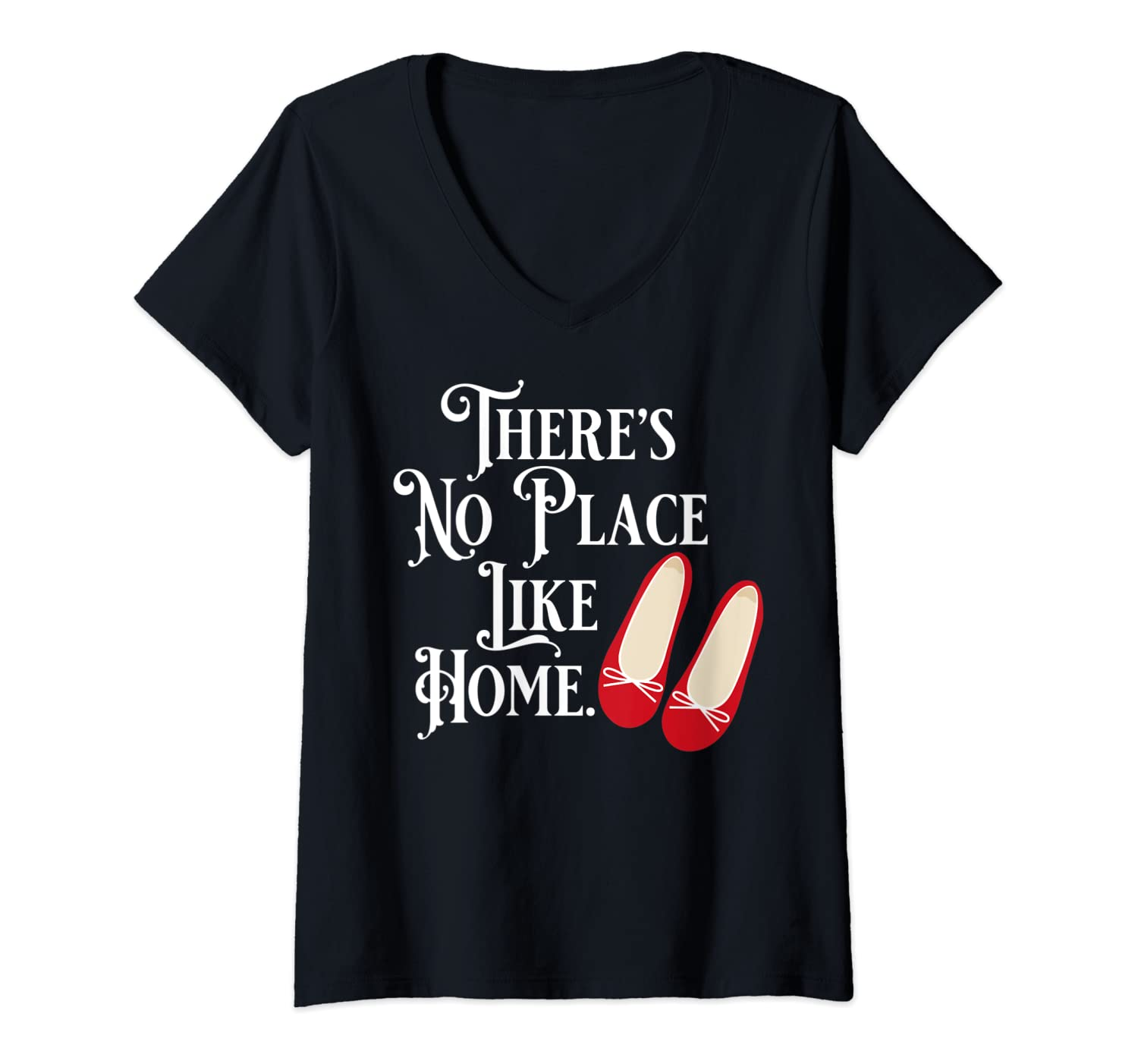 Womens There's No Place Like Home - Wizard of Oz V-Neck T-Shirt