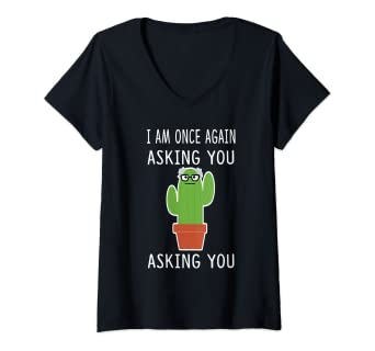 Amazon Com Womens Novelty Bernie Sanders Tee I Am Once Again Asking You Cactus V Neck T Shirt Clothing