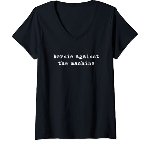 Womens Bernie Sanders 2020 Against The Machine Punk Rock Stage Star V Neck T Shirt
