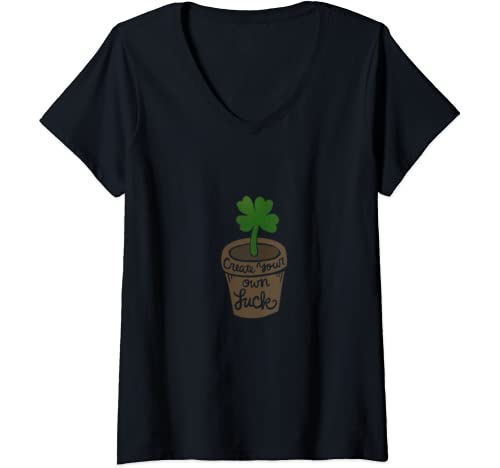 Womens Create Your Own Luck Fun Lucky Shamrock V Neck T Shirt