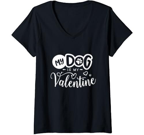 Womens Anti Valentines Day Gifts   My Dog Is My Valentine V Neck T Shirt