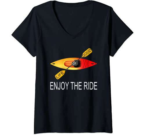 Womens Life Is Good Enjoy The Ride Kayak T Shirt Kayaking Tee V Neck T Shirt