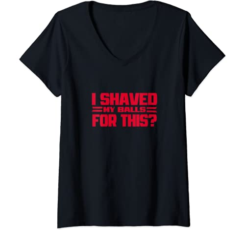 Womens I Shaved My Balls For This?   Funny Womens Emancipation Meme V Neck T Shirt