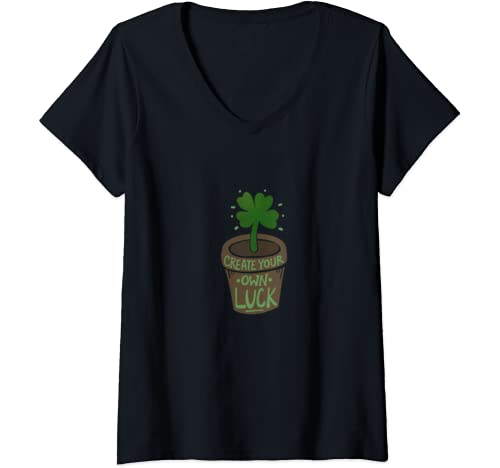 Womens Create Your Own Luck Fun St. Patrick's Day V Neck T Shirt