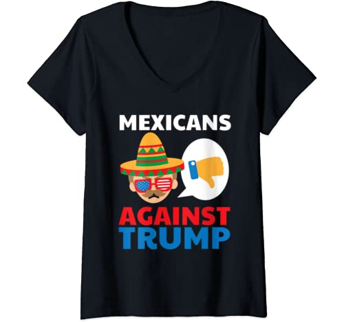 Womens Mexicans Against Trump Anti Trump 2020 Gift V Neck T Shirt