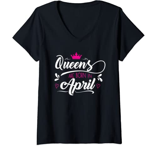 Womens Queens Are Born In April T Shirt Women Tshirt Girls Woman V Neck T Shirt