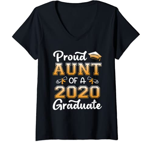 Womens Proud Aunt Of A 2020 Graduate Shirt Senior 20 Class Of Gifts V Neck T Shirt