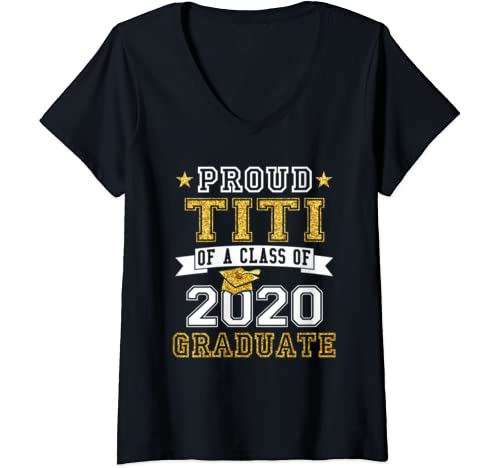 Womens Proud Titi Of A Class Of 2020 Graduate Funny Senior 20 Gift V Neck T Shirt