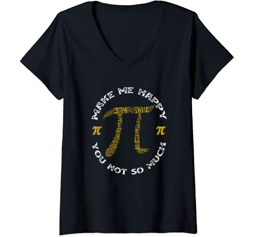 Womens Pi Make Me Happy You Not So Much Pi Day Funny Gift V Neck T Shirt