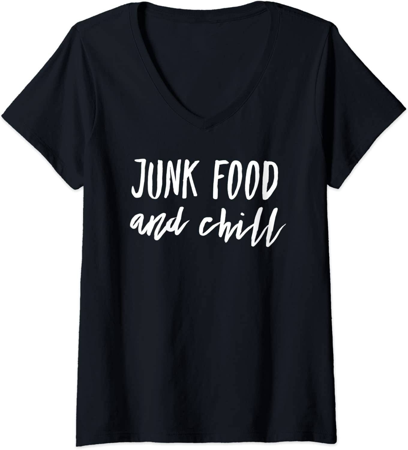 Womens Junk Food and Chill V-Neck T-Shirt