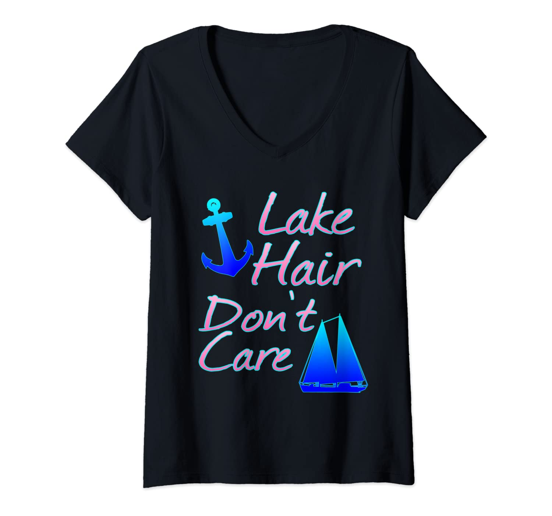 Womens Lake Hair Do Not Care Funny Boating V-Neck T-Shirt