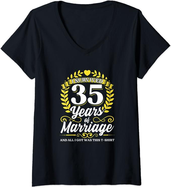 Damen Ich habe 35 Jahre Ehe überlebt 35. Hochzeitsjubiläum