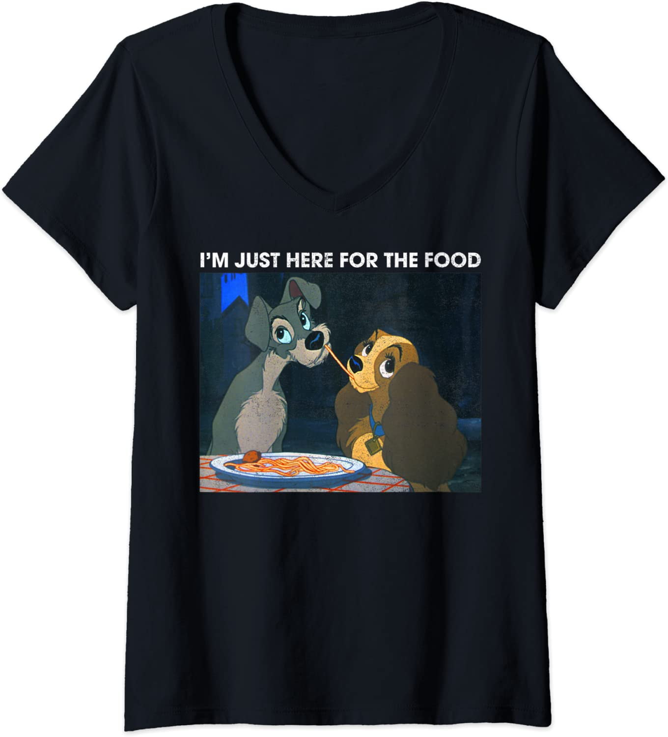 Womens Disney The Lady And The Tramp I'm Just Here For The Food V-Neck T-Shirt