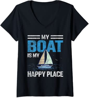 Womens Vintage My Boat My Happy Place Sailboat Captain Dad Sailor V-Neck T-Shirt