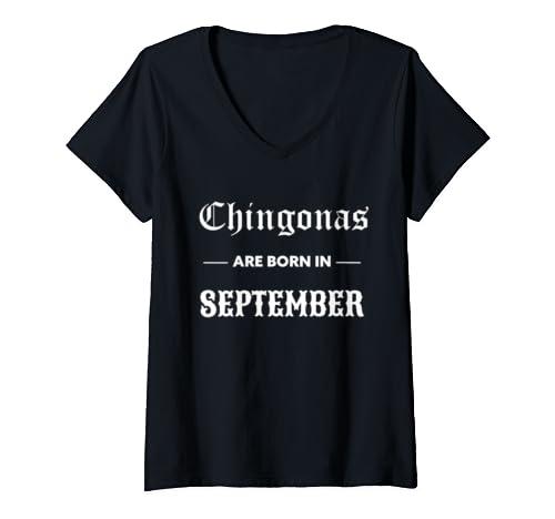 Womens Chingonas Are Born In September   Spanish Birthday Chingona V Neck T Shirt