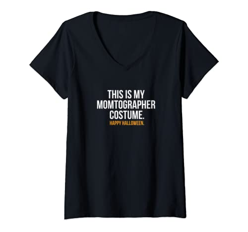 Womens This Is My Momtographer Costume Funny Halloween V Neck T Shirt