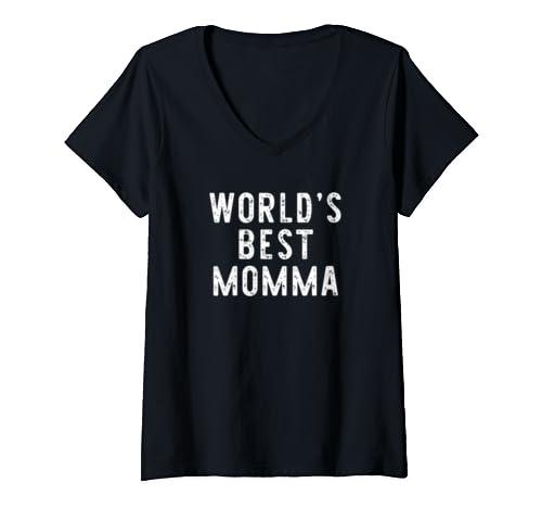 Womens World's Best Momma Funny Gift V Neck T Shirt