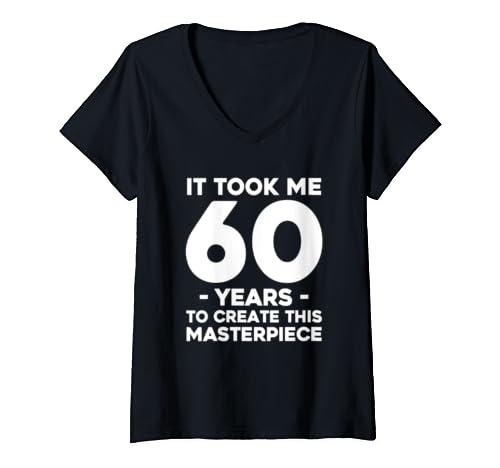 Womens Funny 60th Birthday T Shirt Joke 60 Years Old Gag Gift Idea V Neck T Shirt
