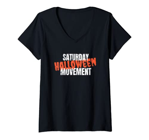 Womens Saturday Halloween Movement   Halloween On The Weekend V Neck T Shirt