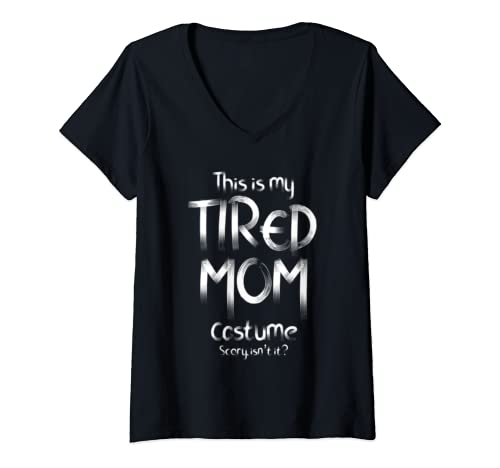 Womens This Is My Tired Mom Costume Funny Halloween Candy Police V Neck T Shirt