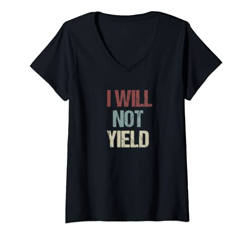 Womens I Will Not Yield Protest Support Rep. Deb Butler V Neck T Shirt