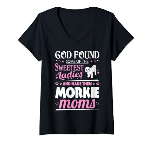 Womens God Found Sweetest Ladies Made Them Morkie Moms V Neck T Shirt