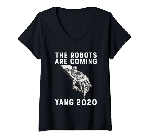 Womens The Robots Are Coming Andrew Yang 2020 President Automation V Neck T Shirt