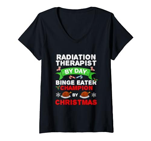 Womens Radiation Therapist Binge Eater Food Xmas Christmas Holidays V Neck T Shirt