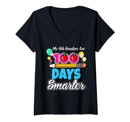 Womens My 4th Graders Are 100 Days Smarter Shirt 4th Grade Teacher V Neck T Shirt