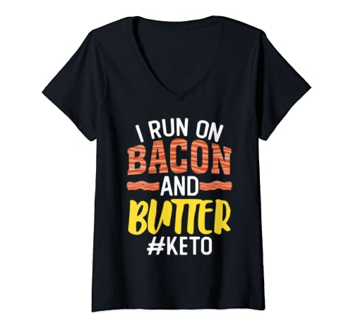Womens I Run On Bacon Butter Keto Diet Get Fit Funny Gift V Neck T Shirt