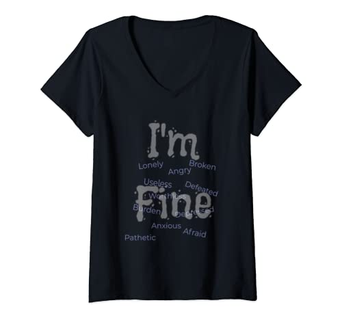 Womens Suicide Awareness Prevention:  I'm Fine V Neck T Shirt