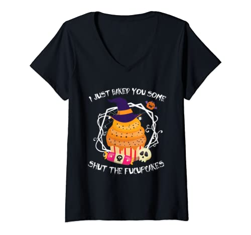 Womens I Just Baked You Some Shut The Fucupcakes Gift For Men Women V Neck T Shirt