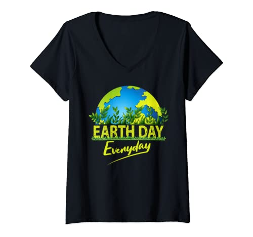 Womens Earth Day Every Day Global Warming Climate Change Awareness V Neck T Shirt