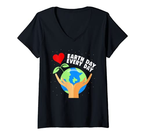 Womens Earth Day Every Day Climate Change Global Warming Activist V Neck T Shirt