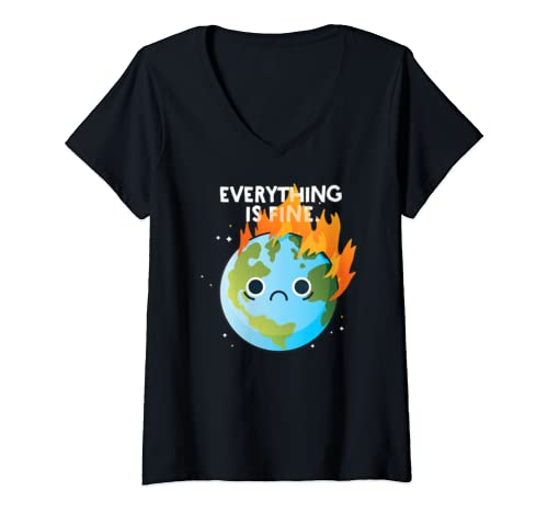 Womens Everything Is Fine Sad Earth Day Meme Planet On Fire Climate V Neck T Shirt