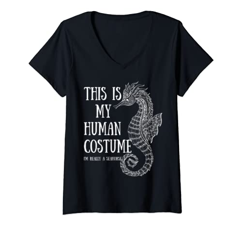Womens This Is My Human Costume I'm Really A Seahorse Halloween V Neck T Shirt