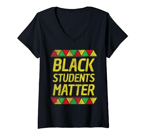 Womens Black Students Matter Christmas Gift For Black History Month V Neck T Shirt