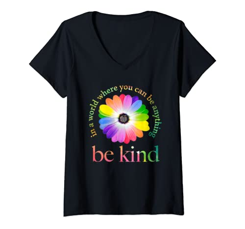 Womens In A World Where You Can Be Anything Be Kind Gift V Neck T Shirt