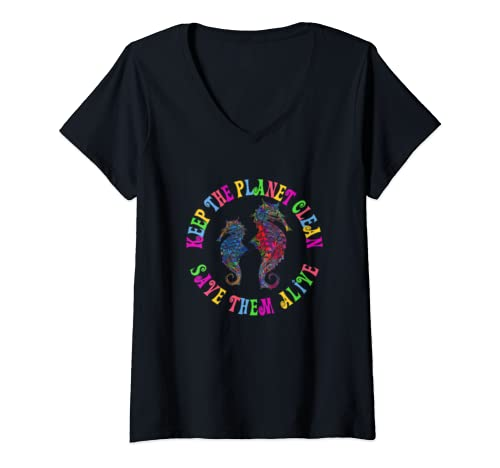 Womens Earth Day Keep The Planet Clean Sea Horse  V Neck T Shirt