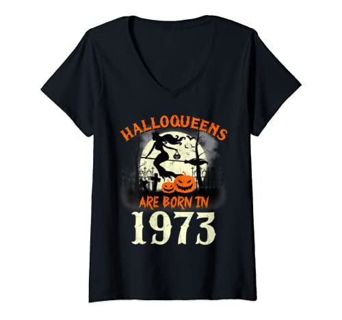 Womens Halloqueens Are Born In 1973 Halloween Birthday V Neck T Shirt