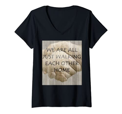 Womens We Are All Just Walking Each Other Home V Neck T Shirt