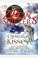 Christmas Kisses: A Zodiac Shifters Paranormal Romance Anthology Kindle Edition