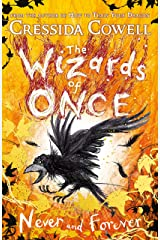 The Wizards of Once: Never and Forever: Book 4 Kindle Edition