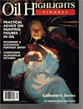 Oil Highlights Figures, Collector's Series, An American Artist Publication