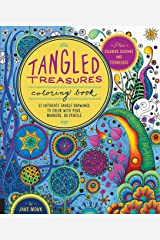 Tangled Treasures Coloring Book: 52 Intricate Tangle Drawings to Color with Pens, Markers, or Pencils - Plus: Coloring schemes and techniques (Tangled Color and Draw) Paperback