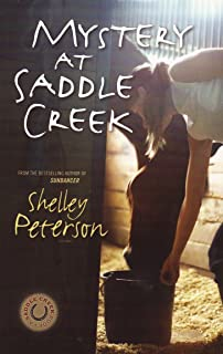 Mystery at Saddle Creek (A Saddle Creek Book)