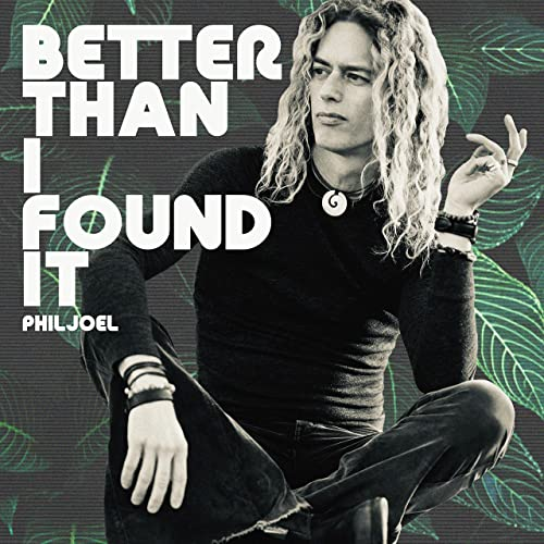 Phil Joel - Better Than I Found It EP (2021)