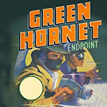 The Green Hornet: Endpoint