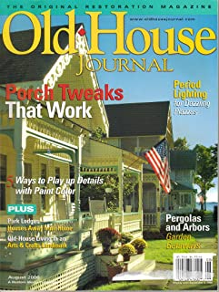 OLD House Journal Magazine, Vol. 34, No. 4 (August, 2006)