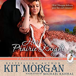 Her Prairie Knight: Prairie Brides, Book 2